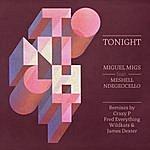 Miguel Migs Tonight