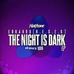 Eduardo The Night Is Dark