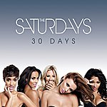 The Saturdays 30 Days (Remix Ep)