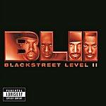 Blackstreet Level II (Explicit Version)