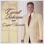 Carroll Roberson Carroll Roberson Sings Gospel Favorites