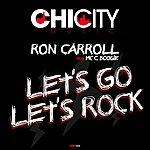 Ron Carroll Let's Go / Let's Rock (Feat. M.C.C. Boogie)