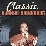 Django Reinhardt Classic Django Reinhardt