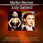 Marilyn Monroe 1+1 Marilyn Monroe + Judy Garland