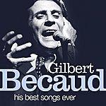 Gilbert Bécaud Gilbert Bécaud : His Best Songs Ever