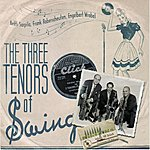Frank Roberscheuten The Three Tenors Of Swing