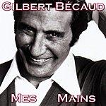 Gilbert Bécaud Mes Mains