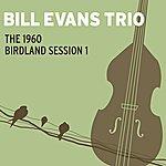 Bill Evans Trio The 1960 Birdland Session 1