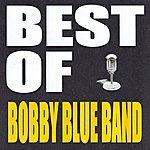 Bobby Blue Best Of Bobby Blue Band