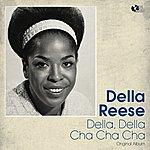 Della Reese Della, Della, Cha Cha Cha (Original Album)