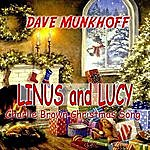 Dave Munkhoff Linus And Lucy (Charlie Brown Christmas)