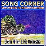 Glenn Miller & His Orchestra Song Corner