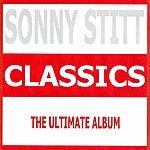 Sonny Stitt Classics - Sonny Stitt