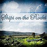 Garrett Wall Ships On The Rocks