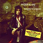 Peter Blast White Voodoo