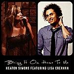 Keaton Simons Bring It On Home To Me (Feat. Lisa Creahan) - Single