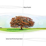 Ryan Farish Selected Works Xpanded
