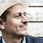 Eric Lindell I Still Love You