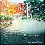 Jon Sarta The Catholic Music Project 15: Reflections