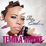 Temika Moore The End Of Me