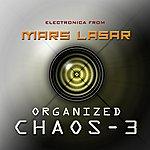 Mars Lasar Organized Chaos 3