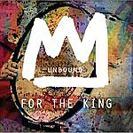 The Unbound For The King