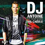 DJ Antoine Ma Chérie (2k12 Remixes) [Feat. The Beat Shakers]