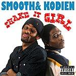 Smooth Shake It Girl - Single