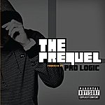 Prologic The Prequel