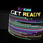 DJ Kam Get Ready