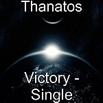 Thanatos Victory - Single