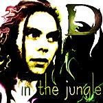 D In The Jungle