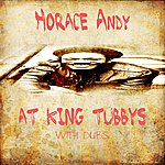 Horace Andy Horace Andy At King Tubbys With Dubs Platinum Edition