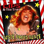 The Lips Dance Babys Dance