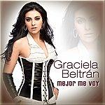 Graciela Beltran Mejor Me Voy