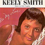 Keely Smith Be My Love