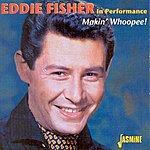 Eddie Fisher Makin' Whoopee!