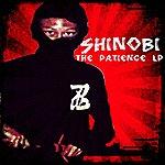 Shinobi The Patience Lp