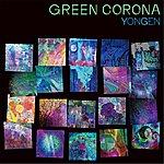 Yongen Green Corona