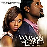 Mark Kilian Woman Thou Art Loosed: On The 7th Day (Original Motion Picture Soundtrack)