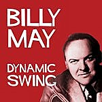 Billy May Dynamic Swing - Billy May And His Orchestra