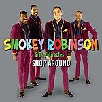Smokey Robinson & The Miracles Shop Around