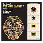 Vernon Garrett The Story Of Vernon Garrett