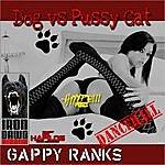 Gappy Ranks Dog Vs Pussy Cat