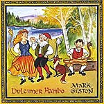 Mark Gilston Dulcimer Hambo