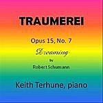Keith Terhune Traumerei Op. 15, No. 7