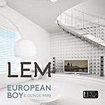 """Lem European Boy (Lounge Mix) (Feat. Tara """"Jamelle"""" Jones)"""