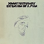 Donny Hathaway Extension Of A Man