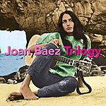 Joan Baez Trilogy