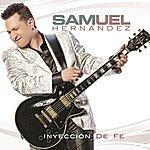 Samuel Hernández Inyección De Fe